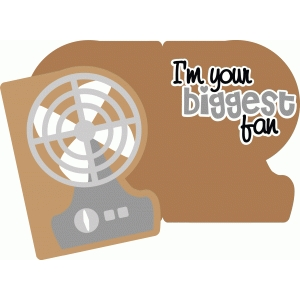 your biggest fan card