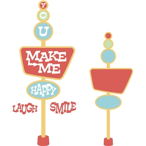 'you make me happy' retro sign