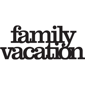 'family vacation' phrase