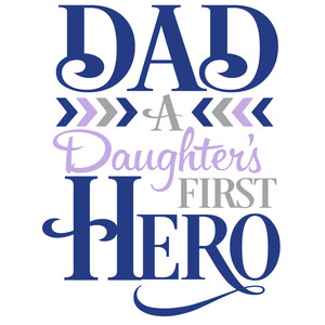 dad a daughter's fist hero