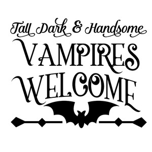 tall, dark & handsome vampires welcome