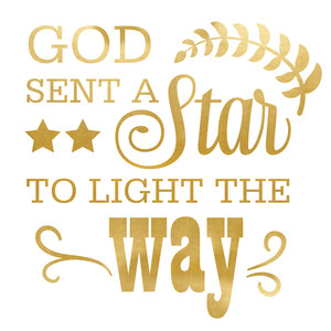 god sent a star quote