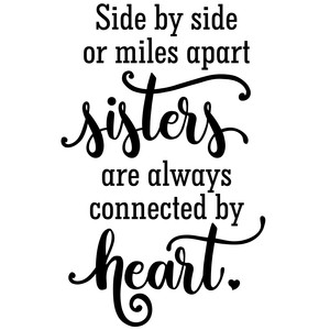 sisters are connected by heart