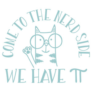 come to the nerd side cat