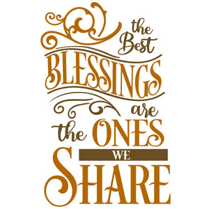 best blessings ones we share