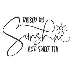 raised on sunshine and sweet tea