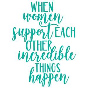 when women support each other