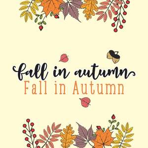 fall in autumn