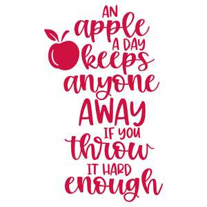 an apple a day keeps anyone away