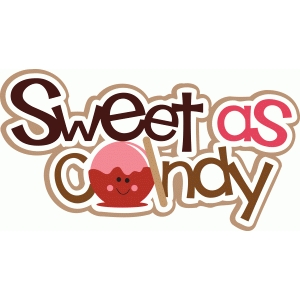 sweet as candy phrase title