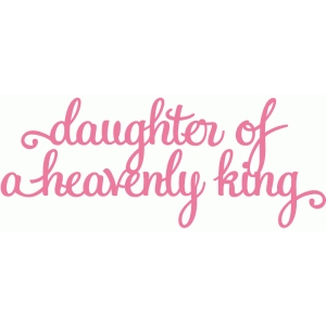 daughter of a heavenly king