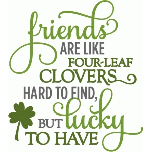 friends four-leaf clover - layered phrase