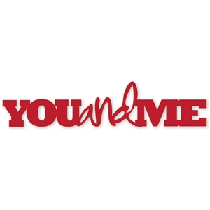 'you and me' phrase