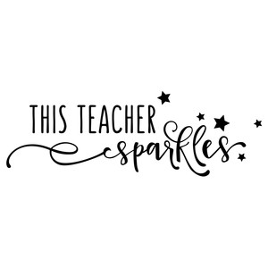 this teacher sparkles phrase