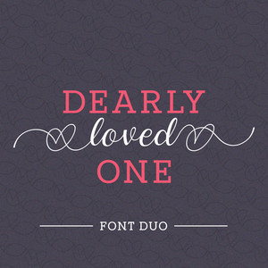 dearly loved one font duo