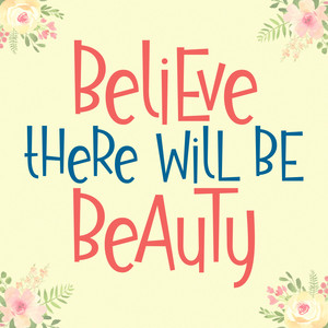 believe there will be beauty font
