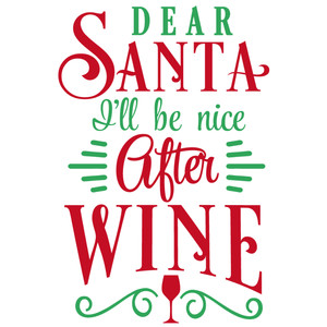 dear santa nice after wine