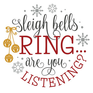 sleigh bells ring round sign