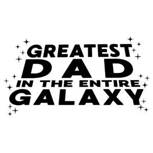 greatest dad in galaxy