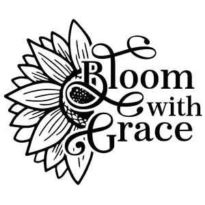 bloom with grace sunflower quote