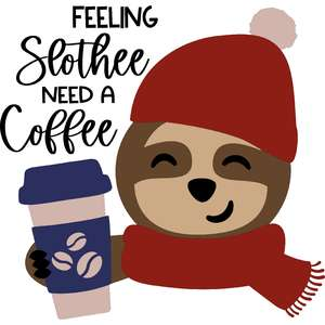 feeling slothee need a coffee