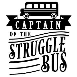 captain of the struggle bus