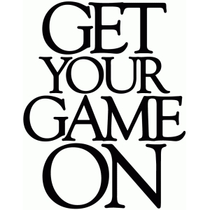 get your game on - vinyl phrase