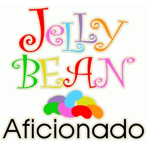 jelly bean aficionado