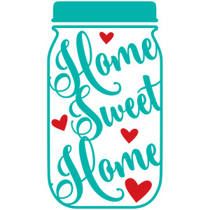 mason jar home sweet home