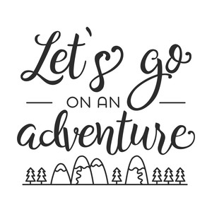 let`go on an adventure