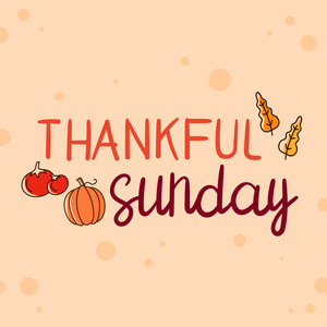thankful sunday font