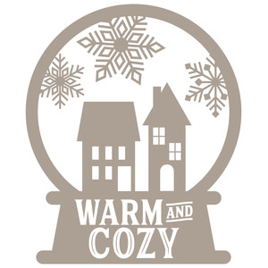 snow globe - warm and cozy