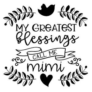 my greatest blessings call me mimi