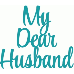 my dear husband script