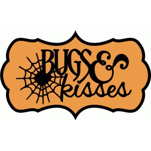 bugs & kisses tag & phrase