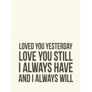 loved you yesterday 3x4 quote card