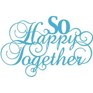 'so happy together' phrase