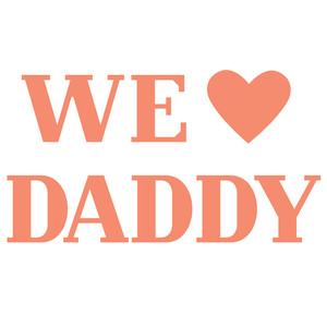 we heart daddy