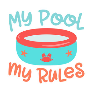 my pool my rules