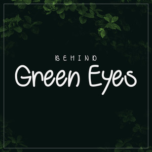 behind green eyes font