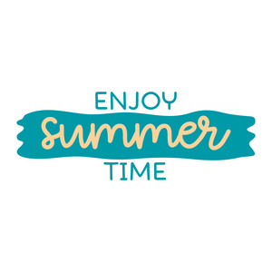 enjoy summer time