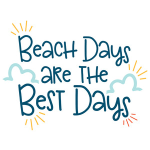 beach days are the best days quote