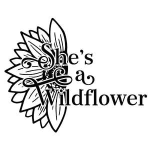 she's a wildflower sunflower quote