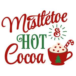 mistletoe & hot cocoa