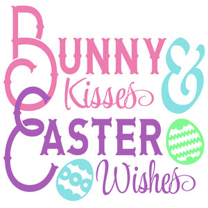 bunny kisses easter wishes