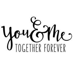 you & me together phrase