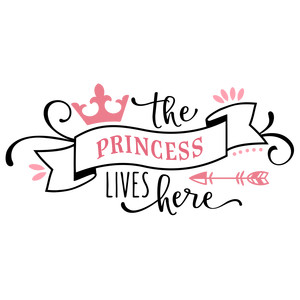 the princess lives here phrase