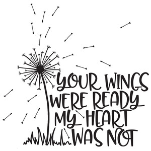 your wings were ready my heart was not dandelion