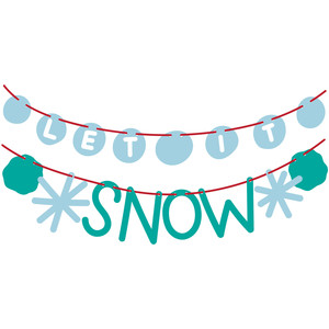 let it snow garland banner