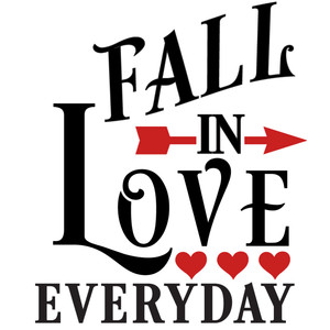 fall in love everyday